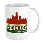 Detroit Is For Lovers Large Mug