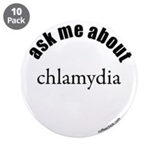 "ask me about chlamydia 3.5"" Button (10 pack)"