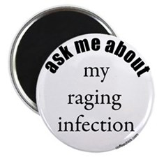 "...my raging infection 2.25"" Magnet (100 pack)"
