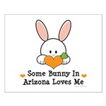 Some Bunny In Arizona Loves Me Small Poster