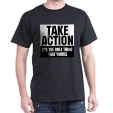 Take Action T-Shirt