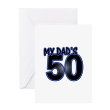 Dad's 50th Birthday Greeting Card