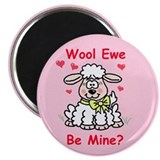 """Wool Ewe Be Mine?"" Magnet"