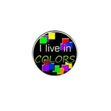 'I live in colors' Button (10 Pack)