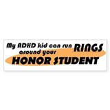 ADHD Kid Runs Rings Bumper Sticker
