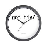Got HIV? Wall Clock