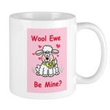 """Wool Ewe Be Mine?"" Small Mugs"