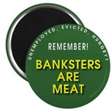 "Banksters Are Meat 2.25"" Magnet (100 pack)"