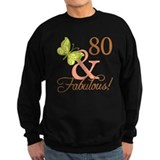 80 & Fabulous (Autumn) Sweatshirt
