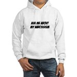 Ask me about my narcissism Hooded Sweatshirt