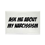 Ask me about my narcissism Rectangle Magnet (10 pa