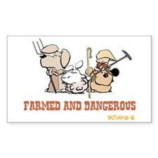 Farmed and Dangerous Sticker (Rectangle)