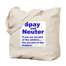 Spay and Neuter! Tote Bag