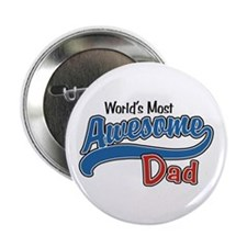 "Most Awesome Dad 2.25"" Button"