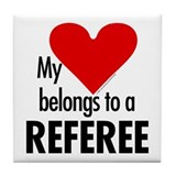 Heart belongs, referee Tile Coaster