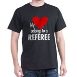 Heart belongs, referee Black T-Shirt