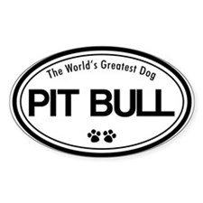 World's Greatest Pit Bull Oval Decal