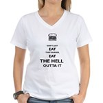 Don't Just Eat That Burger Women's V-Neck T-Shirt