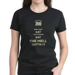 Don't Just Eat That Burger Women's Dark T-Shirt