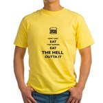 Don't Just Eat That Burger Yellow T-Shirt