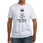 Don't Just Eat That Burger Fitted T-Shirt