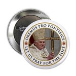 "Pray For Pope Benedict XVI 2.25"" Button (100"