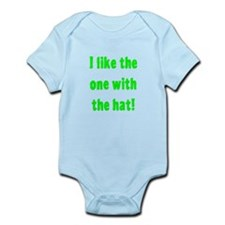 I Like The One With The Hat Infant Bodysuit