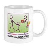 Don't Erase A Loving Parent MUG