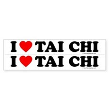 I love tai chi - Bumper Sticker