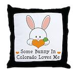 Some Bunny In Colorado Loves Me Throw Pillow