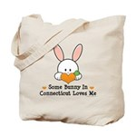 Some Bunny In Connecticut Tote Bag
