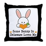 Some Bunny In Delaware Loves Me Throw Pillow