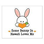 Some Bunny In Hawaii Loves Me Small Poster