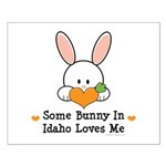 Some Bunny In Idaho Loves Me Small Poster