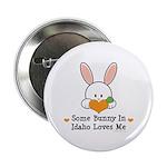 Some Bunny In Idaho Loves Me 2.25