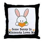 Some Bunny In Minnesota Loves Me Throw Pillow