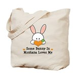 Some Bunny In Montana Loves Me Tote Bag