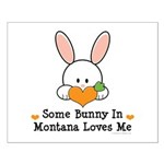 Some Bunny In Montana Loves Me Small Poster