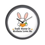 Some Bunny In Montana Loves Me Wall Clock