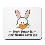 Some Bunny In New Mexico Mousepad