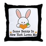 Some Bunny In New York Loves Me Throw Pillow