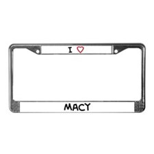 I Love Macy License Plate Frame