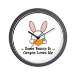 Some Bunny In Oregon Loves Me Wall Clock