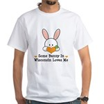 Some Bunny In Wisconsin White T-Shirt