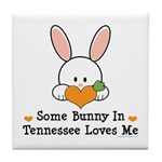 Some Bunny In Tennessee Loves Me Tile Coaster