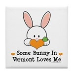 Some Bunny In Vermont Loves Me Tile Coaster