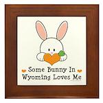 Some Bunny In Wyoming Loves Me Framed Tile