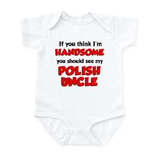 I'm Handsome Polish Uncle Infant Bodysuit