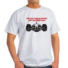 I like my racing with left an T-Shirt