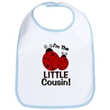 I'm The LITTLE Cousin! Ladybu Bib